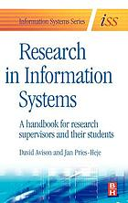 Research in information systems : a handbook for research supervisors and their students