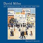 David Milne : an introduction to his life and art