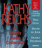 Kathy Reichs a deadly audio collection