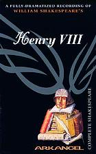 William Shakespeare's Henry VIII