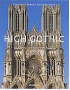 High Gothic : the age of the great cathedrals