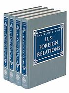 Encyclopedia of U.S. foreign relations