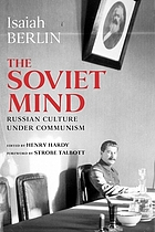 The Soviet mind : Russian culture under communism