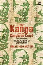 The kanga and the kangaroo court : reflections on the rape trial of Jacob Zuma