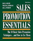 Sales promotion essentials : the 10 basic sales promotion techniques-- and how to use themSales promotion essentials