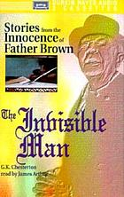 The invisible man stories from the Innocence of Father Brown