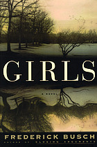 Girls : a novel