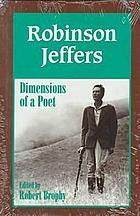 Robinson Jeffers : dimensions of a poet