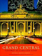 Grand Central : gateway to a million lives