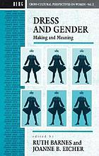Dress and gender : making and meaning in cultural contexts