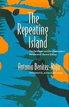 The repeating island : the Caribbean and the postmodern perspective