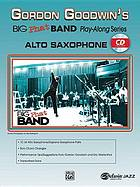 Gordon' Goodwin's big phat band play-along series : Drums Alto saxophone
