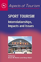 Sport tourism : interrelationships, impacts, and issues