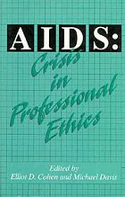 AIDS : crisis in professional ethics