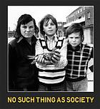 No such thing as society : photography in Britain 1967-87 : from the British Council and the Arts Council Collection