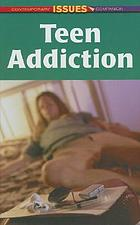 Teen addiction