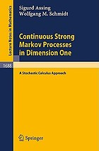 Continuous strong Markov processes in dimension one : a stochastic calculus approach
