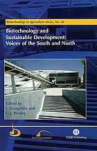 Biotechnology and sustainable development : voices of the south and north