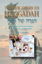 The new Haggadah for the Pesah Seder = הגדה של פסח : סדר חדש