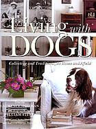 Living with dogs : collecting and traditions, at home and afield