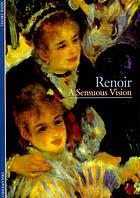Renoir : a sensuous vision