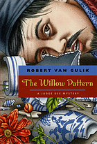 The willow pattern, a Chinese detective story