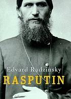 Rasputin : the last word