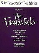 Lore Noto presents The fantasticks : original cast album