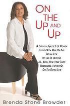 On the up and up : a survival guide for women living with men on the down low