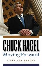 Chuck Hagel : moving forward