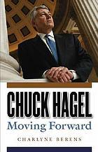Chuck Hagel moving forward