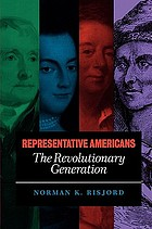 Representative Americans, the revolutionary generation