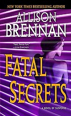 Fatal secrets : a novel of suspense