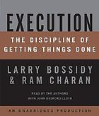 Execution [the discipline of getting things done]
