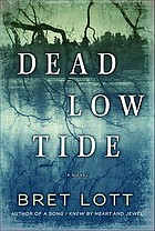 Dead low tide : a novel