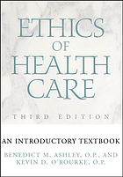Ethics of health care : an introductory textbook
