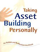 Taking asset building personally : a guide for planning and facilitating study groups