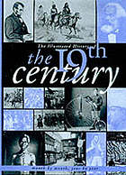 The illustrated history of the nineteenth century : year by year, month by month