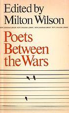 Poets between the wars: E.J. Pratt, F.R. Scott, A.J.M. Smith, Dorothy Livesay, A.M. Klein