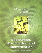 Separation, purification and identification