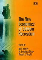 The new economics of outdoor recreation