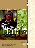 The Gale encyclopedia of Native American tribes The Gale encyclopedia of Native American tribes