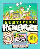 Surviving homework : tips from teens