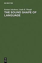 The sound shape of language