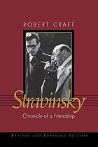 Stravinsky : chronicle of a friendship