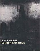 John Virtue : London paintings