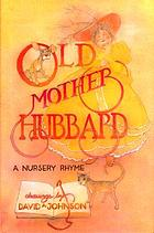 Old Mother Hubbard : a nursery rhyme