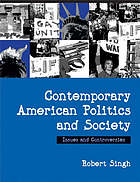 Contemporary American politics and society issues and controversies