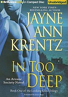 In too deep an Arcane Society novel