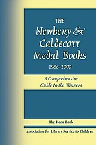 The Newbery & Caldecott medal books, 1986-2000 : a comprehensive guide to the winners
